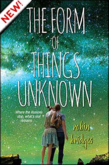 The Form of Things Unknown by Robin Bridges
